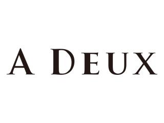 A DEUX(アドゥー)