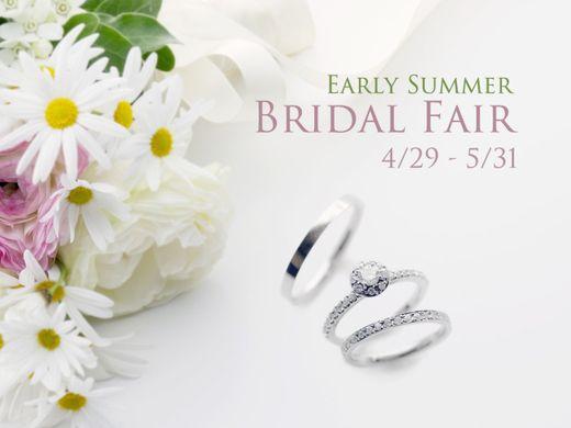 【4/29~5/31】Early Summer Bridal Fair